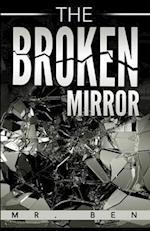 The Broken Mirror af MR Ben