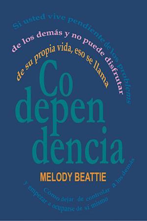 Bog, paperback Codependencia af Melody Beattie