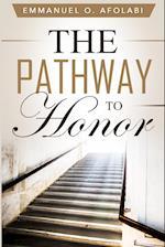 The Pathway to Honor af Emmanuel O. Afolabi