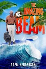 The Amazing Mr. Beam