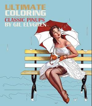 Bog, paperback Ultimate Coloring Classic Pin-ups by Gil Elvgren Coloring Book af Thunder Bay Press