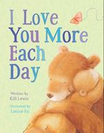 I Love You More Each Day