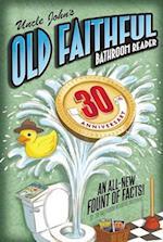 Uncle John's Old Faithful Bathroom Reader