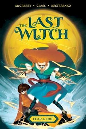 The Last Witch: Fear & Fire