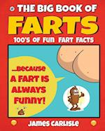 The Big Book of Farts: Because a fart is always funny af James Carlisle