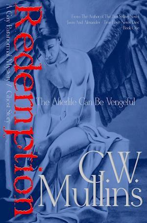 Bog, hardback Redemption a Gay Paranormal Mystery / Love Story af G. W. Mullins