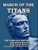 March of the Titans: The Complete History of the White Race af Arthur Kemp