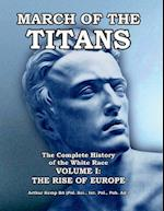 March of the Titans the Complete History of the White Race af Arthur Kemp