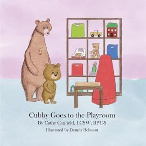 Bog, hæftet Cubby Goes to the Playroom: A Book About Play Therapy af Cathy Canfield