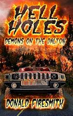Hell Holes: Demons on the Dalton af Donald George Firesmith