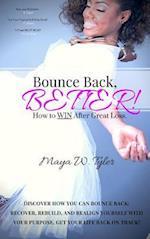 Bounce Back Better