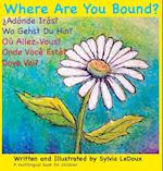 Where Are You Bound? (Volume 1 Edition, nr. 2)
