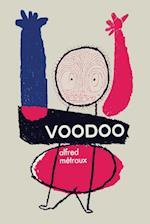 Voodoo af Alfred Metraux