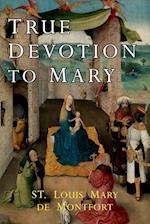 True Devotion to Mary af Louis De Montfort, Louis-Marie Grignion De Montfort, St Louis Mary De Montfort