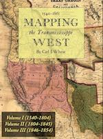 Mapping the Transmississippi West 1540-1861