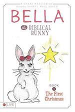 Bella the Biblical Bunny