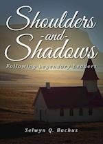 Shoulders and Shadows