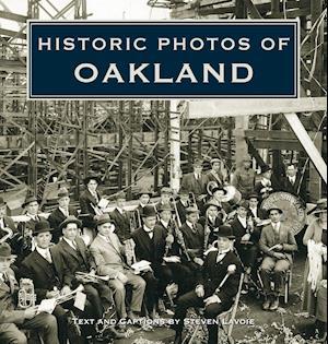 Historic Photos of Oakland