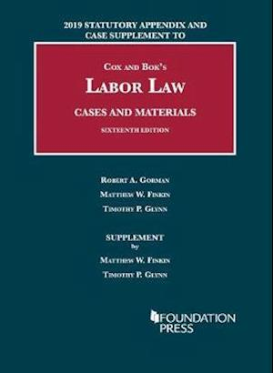 Labor Law, Cases and Materials, 2019 Statutory Appendix and Case Supplement
