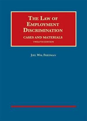 The Law of Employment Discrimination, Cases and Materials
