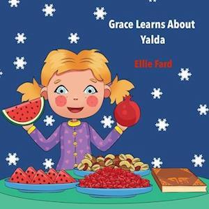 Grace Learns about Yalda