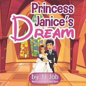Princess Janice's Dream