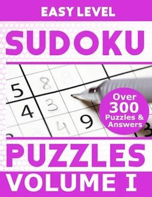 Sudoku Over 300 Easy Level Puzzles Volume I