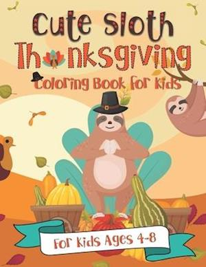 Cute Sloth Thanksgiving Coloring Book for Kids