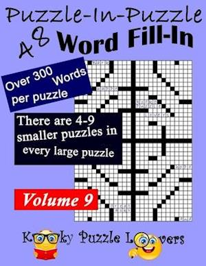 Puzzle-in-Puzzle Word Fill-In Puzzles, Volume 9