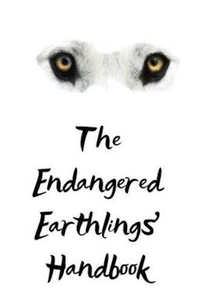 The Endangered Earthlings' Handbook