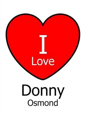 I Love Donny Osmond
