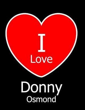 I Love Donny Osmond