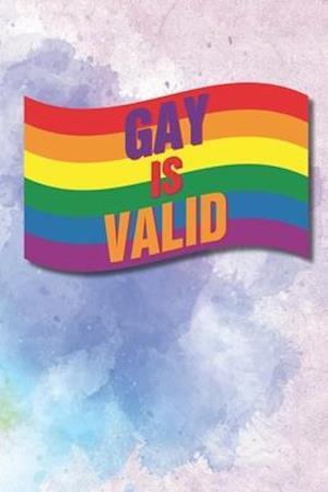 Gay is Valid