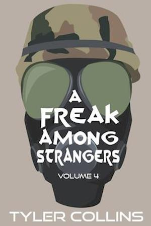 A Freak Among Strangers