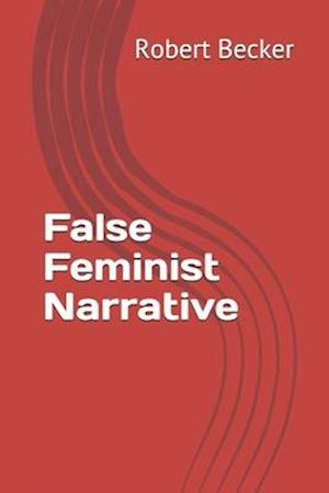 False Feminist Narrative