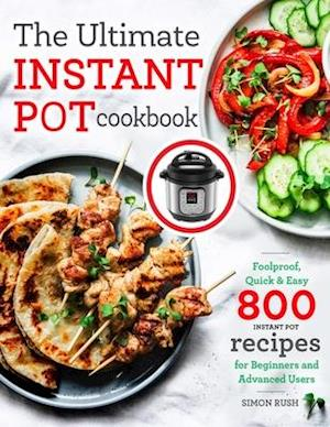 The Ultimate Instant Pot cookbook