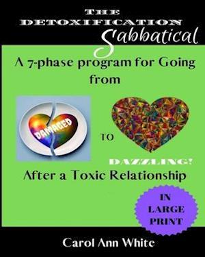 The Detoxification Sabbatical