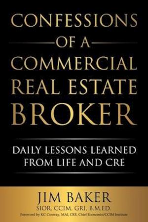 Confessions of a Commercial Real Estate Broker