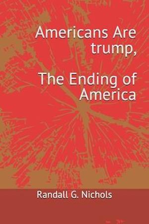 Americans Are trump
