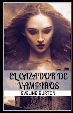 El cazador de vampiros