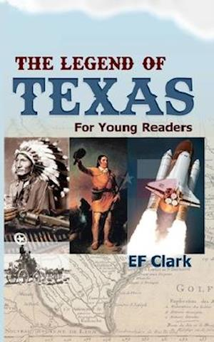The Legend of Texas for Young Readers