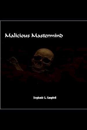 Malicious Mastermind