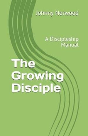 The Growing Disciple