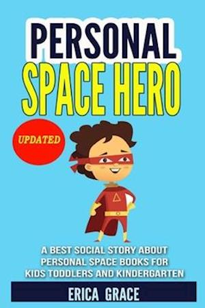PERSONAL SPACE HERO A best social story about personal space books for kids toddlers and kindergarten