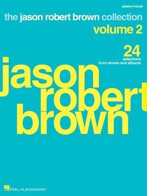 Jason Robert Brown Collection - Volume 2