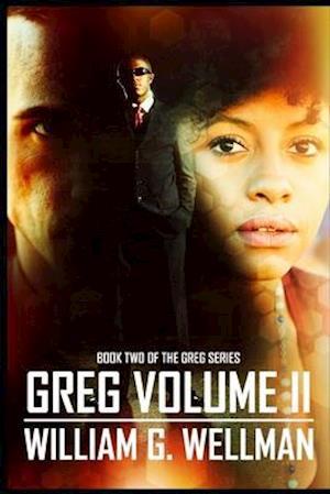 Greg Volume II