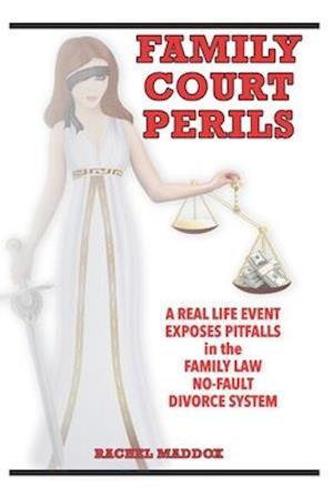 Family Court Perils