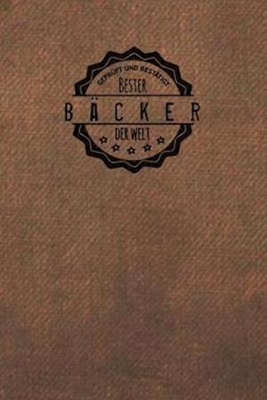 Geprüft und Bestätigt bester Bäcker der Welt