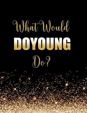 What Would DoYoung Do?