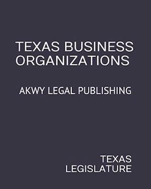 Texas Business Organizations